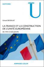 La France et la construction de l'unité européenne, de 1919 à nos jours