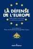 La défense de lEurope - Entre Alliance Atlantique et Europe de la Défense
